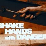 shake_hands_with_danger