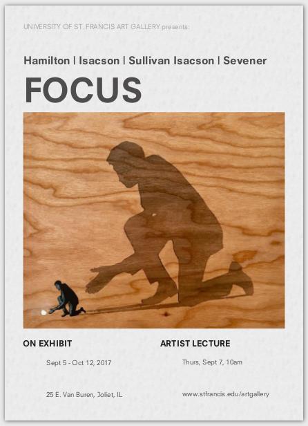 FOCUS, September 5 through October 12, 2017